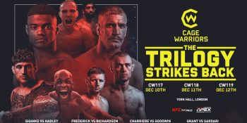 Cage Warriors 117, 118 and 119